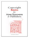 Copyright Basics for Home Designers & Publishers (Paperback)