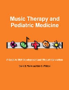 Music Therapy and Pediatric Medicine