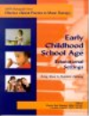 Early Childhood and School Age Educational Settings