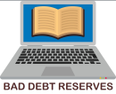 Establishing Bad Debt Reserves and Accounting for Bad Debts