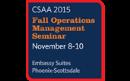 2015 CSAA Fall Operations Management Seminar Presentations Day 2