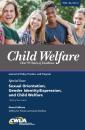 Child Welfare Journal Vol. 96, No. 1 Special Issue: LGBTQ (Digital PDF)