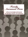 Family Assessment Form (FAF): A Practice-Based Approach to Assessing Family Functioning (FAF Book)