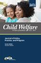 Child Welfare Journal, Vol. 92, No. 3 (Digital PDF File)