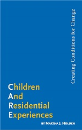 Children and Residential Experiences: Creating Conditions for Change (Electronic PDF File)