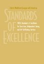 CWLA Standards of Excellence for Transition, Independent Living, and Self-Sufficiency (Digital PDF)
