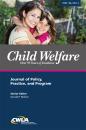 Child Welfare Journal Vol. 96, No. 3 (Digital PDF)