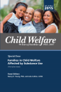 Child Welfare Journal, Vol. 94, No. 4 (2015) - Special Issue: Substance Use (1st of 2 issues)