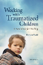 Working with Traumatized Children: A Handbook for Healing – Third Edition (PDF)