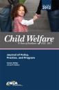 Child Welfare Journal, Vol. 91 No. 6 Nov-Dec 2012