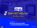 Basic 627 Adjuster Training Program
