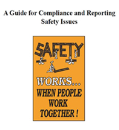 A Guide for Compliance and Reporting Safety Issues