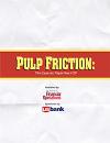 2013 - Pulp Friction: The Case for Paper-free P2P (Sponsor: U.S. Bank) + Premium Membership Bundle