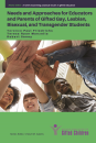 Needs & Approaches for Educators & Parents of Gifted Gay, Lesbian, Bisexual, & Transgender Students
