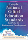 Using the National Gifted Education Standards for Pre-K-Grade 12 Professional Development