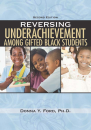 Reversing Underachievement Among Gifted Black Students, 2nd ed.