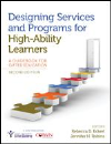 Designing Sevices & Programs for High-Abilty Learners: A Guidebook for Gifted Education (2nd Ed)