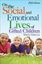 On the Social and Emotional Lives of Gifted Children, 4th ed.