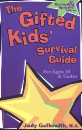 The Survival Guide for Gifted Kids For Ages 10 & Under