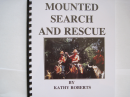 Mounted Search and Rescue: A Manual for Search and Rescue