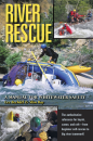 River Rescue: A Manual for Whitewater Safety
