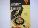 Wilderness Navigation: Finding Your Way Using Map and Compass