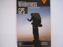 Wilderness GPS, A Step-by-Step Guide