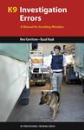 K9 Investigation Errors, A Manual for Avoiding Mistakes