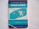 Swiftwater Rescue Field Guide