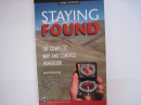 Staying Found, The Complete Map and Compass Handbook