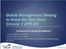 Webcast- Grants Management: Getting to Know the New Omni Circular 2 CFR Part 200