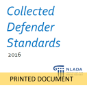 Collected Defender Standards (2016) - PRINTED COPY