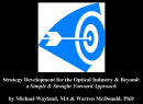 Strategy Development for the Optical Industry & Beyond: a Simple & Straight Forward Approach