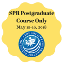 SPR Postgraduate Course ONLY - May 15-16, 2018