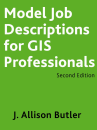 URISA's Model GIS Job Descriptions Second Edition